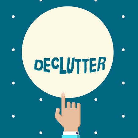 Word writing text Declutter. Business concept for remove unnecessary items from untidy or overcrowded place Male Hu analysis Hand Pointing up Index finger Touching Solid Color Circle
