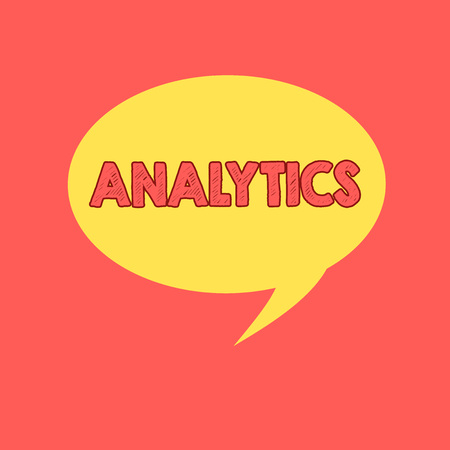 Handwriting text writing Analytics. Concept meaning systematic computational analysis of data statistics or infos Speech Bubble Oval Shaped in Solid Color Circular Text Space with Tail