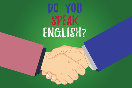 Text sign showing Do You Speak Englishquestion. Conceptual photo Speaking learning different languages Hu analysis Shaking Hands on Agreement Greeting Gesture Sign of Respect photo Archivio Fotografico