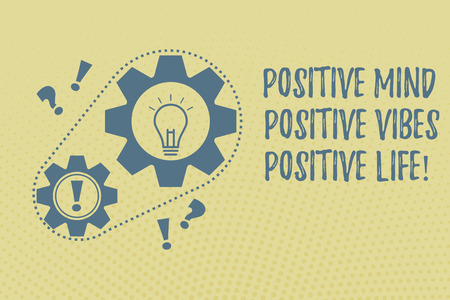 Writing note showing Positive Mind Positive Vibes Positive Life. Business photo showcasing Motivation inspiration to live Chain Surrounding Big and Small Gears with Bulb Punctuation Mark icon