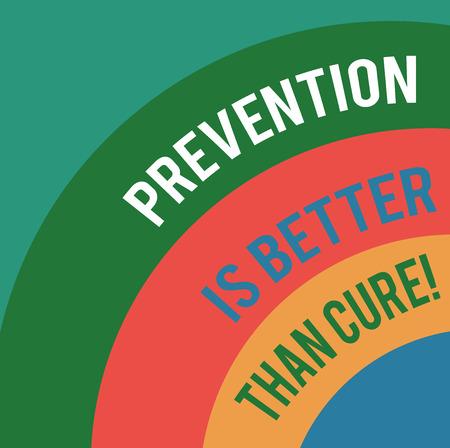 Wort schreiben Text Prävention ist besser als heilen. Geschäftskonzept für immer Ihre gesundheitlichen Bedingungen im Auge behalten Layered Arc Multicolor Blank Copy Space für Posterpräsentationen Webdesign