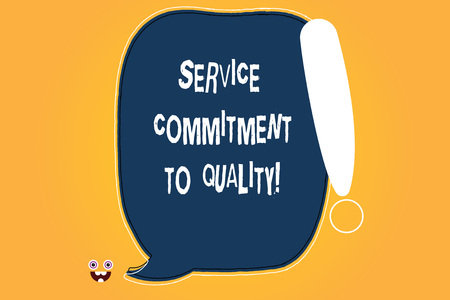 Conceptual hand writing showing Service Commitment To Quality. Business photo text Excellent high quality good Assistance Blank Color Speech Bubble Outlined with Exclamation Point