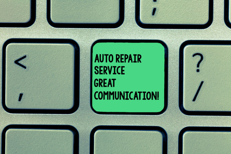 Writing note showing Auto Repair Service Great Communication. Business photo showcasing Car mechanic technician available Keyboard Intention to create computer message keypad idea