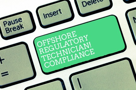 Conceptual hand writing showing Offshore Regulatory Compliance Technician. Business photo text Oil and gas industry engineering Keyboard Intention to create computer message keypad idea