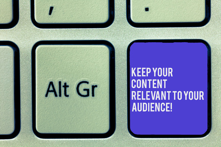 Text sign showing Keep Your Content Relevant To Your Audience. Conceptual photo Good marketing strategies Keyboard key Intention to create computer message, pressing keypad idea Stok Fotoğraf
