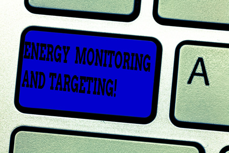 Word writing text Energy Monitoring And Targeting. Business concept for Technology display monitor analysisagement Keyboard key Intention to create computer message pressing keypad idea
