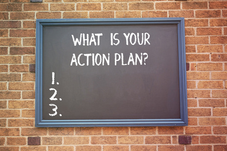 Word writing text What Is Your Action Planquestion. Business concept for Explain your steps for reach your goal