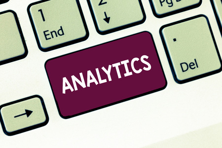 Writing note showing Analytics. Business photo showcasing systematic computational analysis of data statistics or infos Keyboard Intention to create computer message keypad idea
