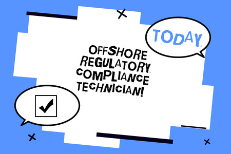 Word writing text Offshore Regulatory Compliance Technician. Business concept for Oil and gas industry engineering Two Blank Oval speech bubble at distance and Tail facing opposite direction