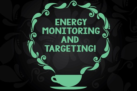 Writing note showing Energy Monitoring And Targeting. Business photo showcasing Technology display monitor analysisagement Cup and Saucer with Paisley Design on Blank Watermarked Space