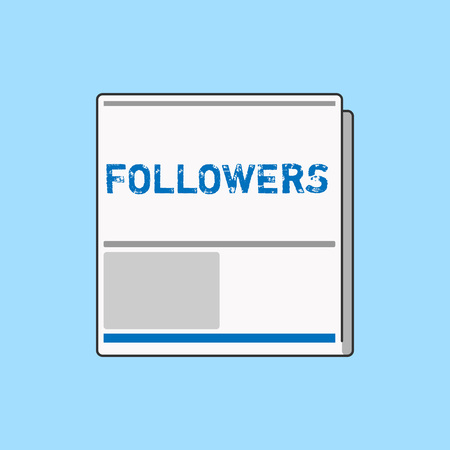 Word writing text Followers. Business concept for demonstrating who supports and admires particular demonstrating or ideas White Board Memoramdum Layout Informing of Meeting Forum Notification
