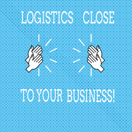 Text sign showing Logistics Close To Your Business. Conceptual photo Means of transportation near to company Drawing of Hu analysis Hands Clapping with Sound icon on Seamless Tiny Circles