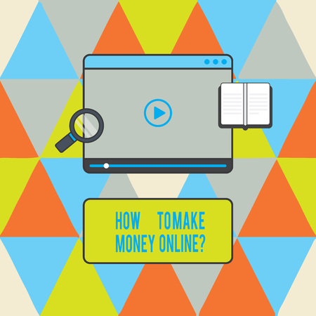Text sign showing How To Make Money Onlinequestion. Conceptual photo Strategies to get earnings on the internet Tablet Video Player Uploading Downloading and Magnifying Glass Text Space