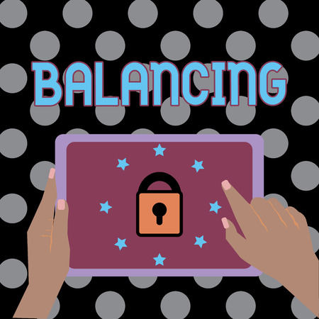 Conceptual hand writing showing Balancing. Business photo text put something in a steady position so that it does not fall Female Hand Tablet device with lock and stars icon on screen Stock Photo