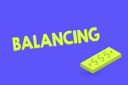 Writing note showing Balancing. Business photo showcasing put something in a steady position so that it does not fall Unit of Currency Dollar Sign on Rectangular Bar Money Bill Business