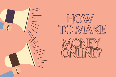 Handwriting text writing How To Make Money Onlinequestion. Concept meaning Strategies to get earnings on the internet Two Hu analysis Hand Holding Megaphone with Sound Volume Icon on Left side