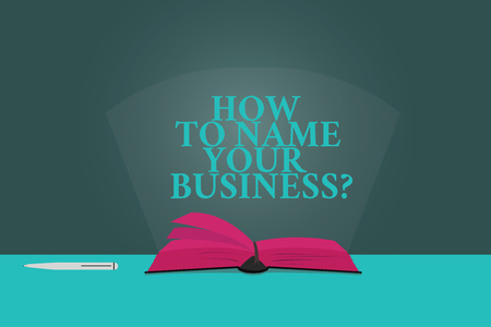 Handwriting text writing How To Name Your Businessquestion. Concept meaning Branding strategies Marketing promotion Color Pages of Open Book photo on Table with Pen and Light Beam Glaring Stock Photo