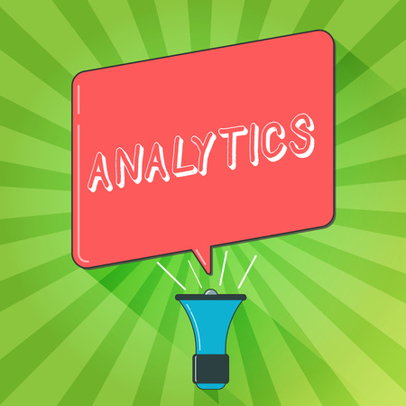 Handwriting text writing Analytics. Concept meaning systematic computational analysis of data statistics or infos Megaphone Make Voice Louder Handheld Amplifier and Blank Speech Bubble