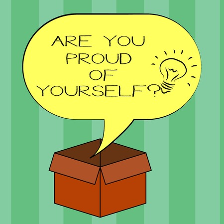 Handwriting text writing Are You Proud Of Yourself question. Concept meaning Be aware of your accomplishments Idea icon Inside Blank Halftone Speech Bubble Over an Open Carton Box Stok Fotoğraf
