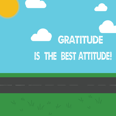 Conceptual hand writing showing Gratitude Is The Best Attitude. Business photo showcasing Be thankful for everything you accomplish Outdoor Scenery photo Peaceful Sunny Day View by Roadside Фото со стока