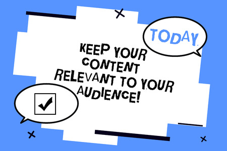 Word writing text Keep Your Content Relevant To Your Audience. Business concept for Good marketing strategies Two Blank Oval speech bubble at distance and Tail facing opposite direction