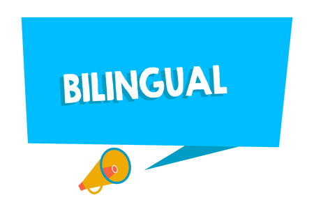 Word writing text Bilingual. Business concept for speaking two languages fluently or more work as translator Blank Rectangular Speech Bubble with Tail pointing to Megaphone Announcing
