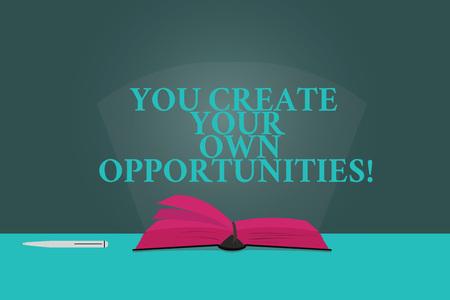 Handschrift Text schreiben Sie erstellen Ihre eigenen Möglichkeiten. Begriff Sinne seien Sie der Schöpfer Ihres Schicksals und Chancen Farbseiten von Open Book Foto auf dem Tisch mit Stift und Lichtstrahl Blendung