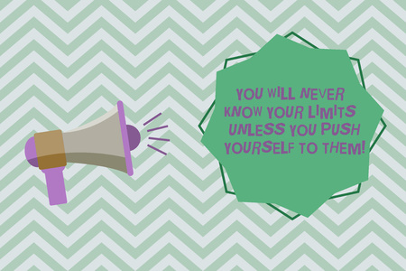 Text sign showing You Will Never Know Your Limits Unless You Push Yourself To Them. Conceptual photo Motivation Megaphone with Sound Volume Effect icon and Blank 8 Pointed Star shape
