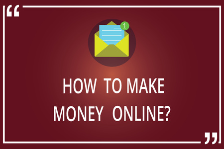 Word writing text How To Make Money Onlinequestion. Business concept for Strategies to get earnings on the internet Open Envelope with Paper New Email Message inside Quotation Mark Outline