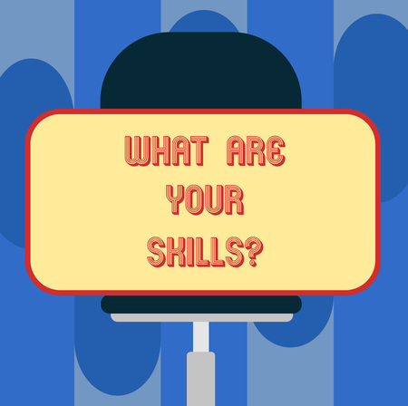 Handwriting text What Are Your Skillsquestion. Concept meaning Tell us your abilities knowledge experience Blank Rectangular Shape Sticker Sitting Horizontally on a Swivel Chair