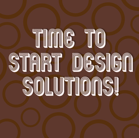 Handwriting text writing Time To Start Design Solutions. Concept meaning It s is the moment for starting new business Circle Ring photo Two Tone Blank Copy Space for Poster Wallpaper Cards