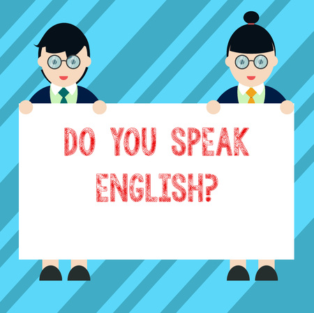 Text sign showing Do You Speak Englishquestion. Conceptual photo Speaking learning different languages Male and Female in Uniform Standing Holding Blank Placard Banner Text Space