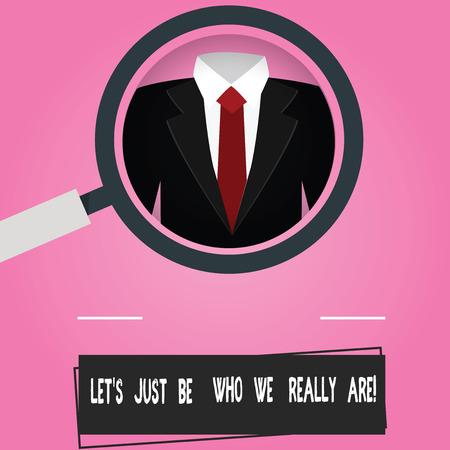 Signo de texto que muestra Let S es simplemente ser quienes realmente somos. Foto conceptual permanezca original individualidad motivacional lupa foto ampliación inspeccionando un esmoquin y etiqueta etiqueta a continuación