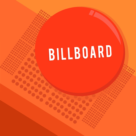 Text sign showing Billboard. Conceptual photo large outdoor board for displaying advertisements hoarding Circular Round Halftone Button Shining Reflecting Glossy with Shadow