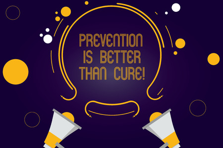 Writing note showing Prevention Is Better Than Cure. Business photo showcasing Always be aware of your health conditions Two Megaphone and Circular Outline with Small on Color Background Stok Fotoğraf - 112998426