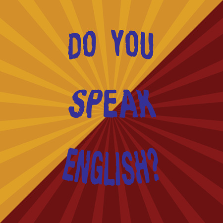 Word writing text Do You Speak Englishquestion. Business concept for Speaking learning different languages Two Tone Sunburst Ray Divided by Diagonal Line Explosion Effect photo Archivio Fotografico