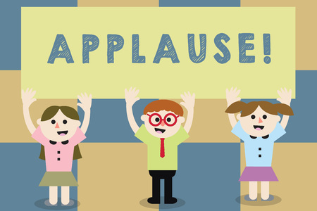Conceptual hand writing showing Applause. Business photo text approval or praise expressed by clapping cheering whistling School Kids with Arms Raising up are Singing Smiling Talking