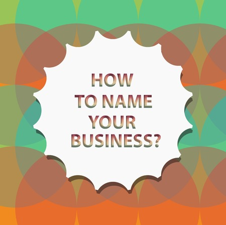 Word writing text How To Name Your Businessquestion. Business concept for Branding strategies Marketing promotion Blank Seal with Shadow for Label Emblem Monogram Stamp Symbol Best Quality