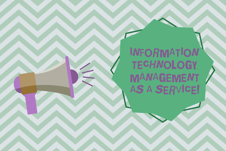 Text sign showing Information Technology Management As A Service. Conceptual photo IT supporting assistance Megaphone with Sound Volume Effect icon and Blank 8 Pointed Star shape