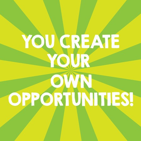 Handwriting text You Create Your Own Opportunities. Concept meaning Be the creator of your destiny and chances Sunburst photo Two Tone Explosion Effect for Announcement Poster Ads Stock Photo