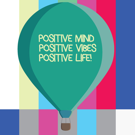 Word writing text Positive Mind Positive Vibes Positive Life. Business concept for Motivation inspiration to live Three toned Color Hot Air Balloon afloat with Basket Tied Hanging under it Stock Photo