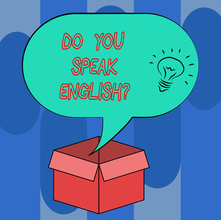 Handwriting text Do You Speak Englishquestion. Concept meaning Speaking learning different languages Idea icon Inside Blank Halftone Speech Bubble Over an Open Carton Box