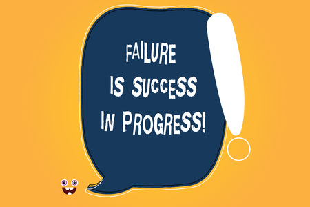 Conceptual hand writing showing Failure Is Success In Progress. Business photo text You have to make mistakes for improvement Blank Color Speech Bubble Outlined with Exclamation Point