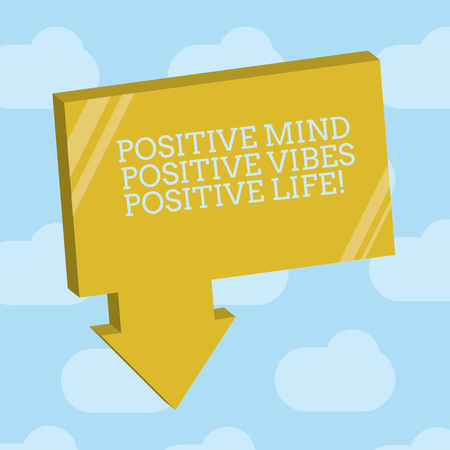 Text sign showing Positive Mind Positive Vibes Positive Life. Conceptual photo Motivation inspiration to live Blank 3D Rectangular Shape Form with connecting Arrow pointing downward