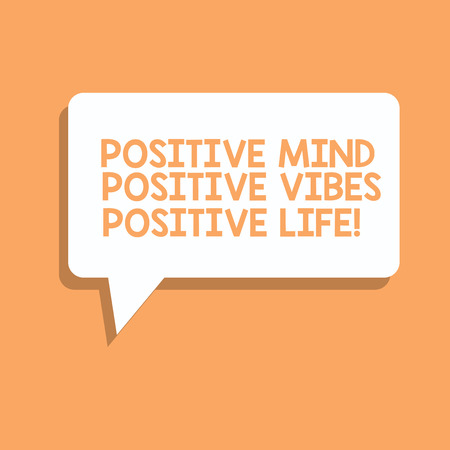 Handwriting text writing Positive Mind Positive Vibes Positive Life. Concept meaning Motivation inspiration to live Rectangular Speech Bubble in Solid Color and Shadow Visual Expression Stock Photo