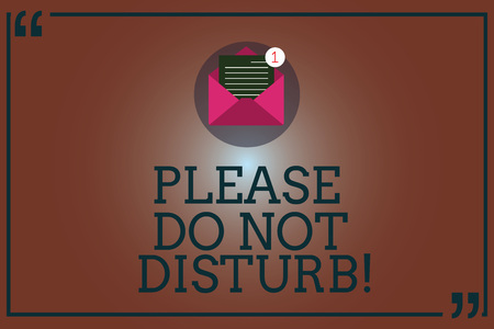 Conceptual hand writing showing Please Do Not Disturb. Business photo showcasing Let us be quiet and rest Hotel room sign Privacy Open Envelope with Paper Email Message inside Quotation Mark Stock fotó
