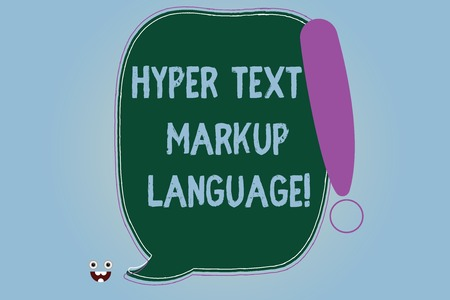 Word writing text Hyper Text Markup Language. Business concept for Standard languages for the creation of websites Blank Color Speech Bubble Outlined with Exclamation Point Monster Face icon