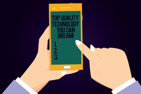 Writing note showing Top Quality Technology You Can Dream. Business photo showcasing Best modern technological features Hu analysis Hands Holding Pointing Smartphone Blank Color Screen
