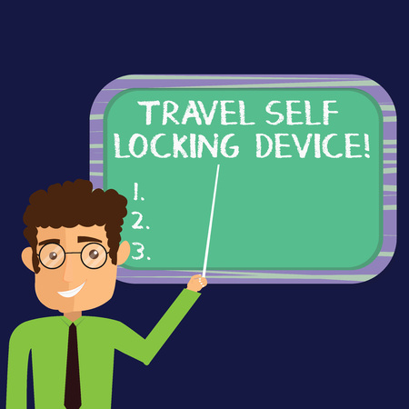 Handwriting text Travel Self Locking Device. Concept meaning Protecting your luggage Lock baggage on trip Man Standing Holding Stick Pointing to Wall Mounted Blank Color Board