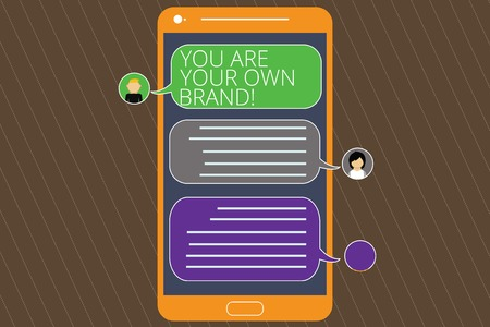 Text sign showing You Are Your Own Brand. Conceptual photo Perception emotion from other showing about yourself Mobile Messenger Screen with Chat Heads and Blank Color Speech Bubbles 스톡 콘텐츠